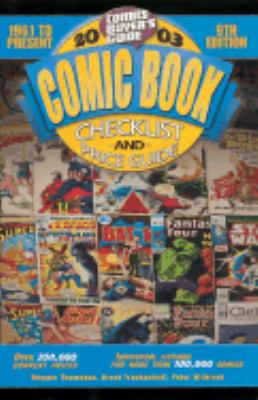 2003 Comic Book Checklist and Price Guide: 1961 to Present