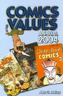 Comics Values 2004 Edition The Comic Book Price Guide