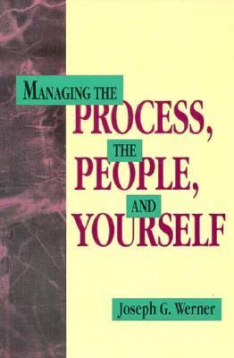 Managing the Process, the People, and Yourself A Primer for Operations Management