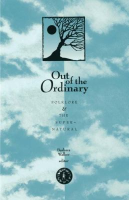 Out of the Ordinary Folklore and the Supernatural