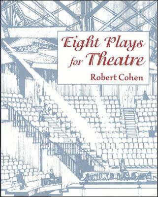 Eight Plays for Theatre