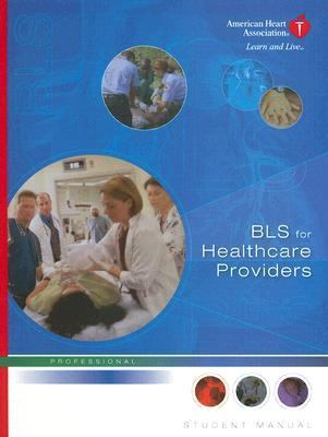 Bls for healthcare providers student manual 2011