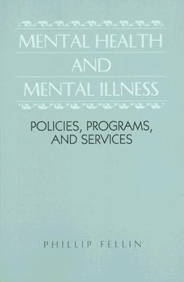 Mental Health & Mental Illness Policies, Programs & Services
