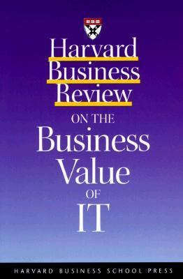 Harvard Business Review on the Business Value of It