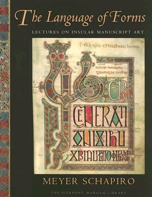 Language Of Forms Lectures On Insular Manuscript Art