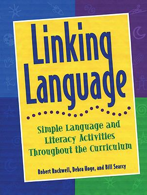 Linking Language Simple Language and Literacy Activities Throughout the Curriculum