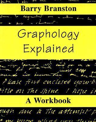 Graphology Explained A Workbook