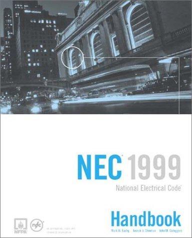 National Electrical Code, NEC Handbook 1999 (National Fire Protection Association//National Electrical Code Handbook)