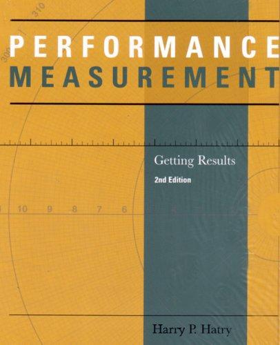 Rent Results: PERFORMANCE MEASUREMENT GETTING RESUL 2nd Edition