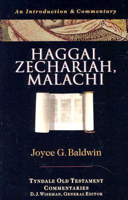 Haggai, Zechariah, Malachi An Introduction & Commentary