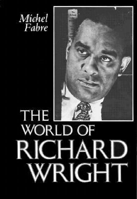 World of Richard Wright