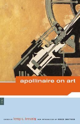 apollinaire on art essays and reviews