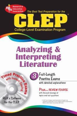 Best Test Preparation For The Clep Analyzing And Interpreting Literature with CD-ROM for Windows - REA's Interactive TESTware for CLEP Analyzing & Interpreting Literature