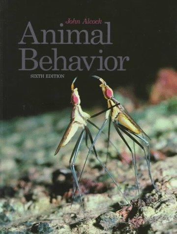 Animal Behavior : An Evolutionary Approach (6th ed)
