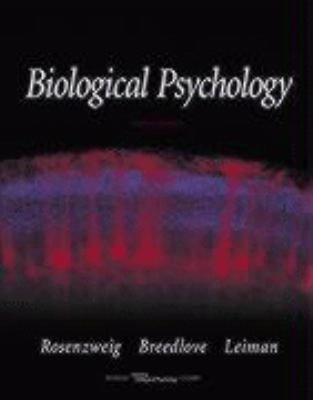 Biological Psychology An Introduction to Behavioral, Cognitive and Clinical Neuroscience