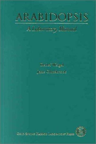 Arabidopsis: A Laboratory Manual