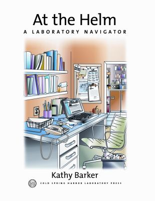 At the Helm A Laboratory Navigator