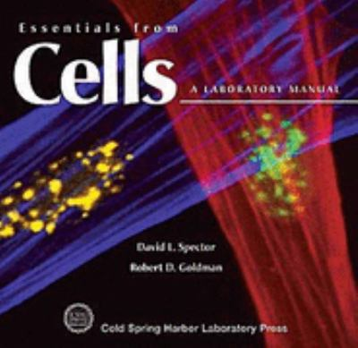 Essentials from Cells A Laboratory Manual