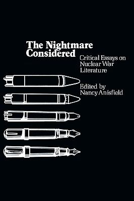 considered critical essay literature nightmare nuclear war Browse and read the nightmare considered critical essays on nuclear war literature the nightmare considered critical essays on nuclear war literature.