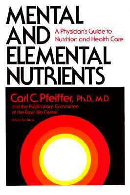 pfeiffer c c mental and elemental nutrients pdf
