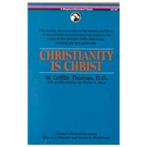 Christianity Is Christ (Cold Spring Harbor Monograph)