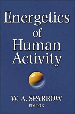 Energetics of Human Activity