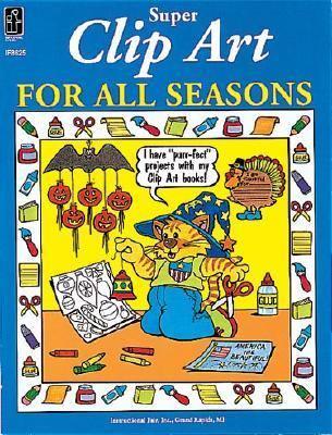 Super Clip Art for All Seasons