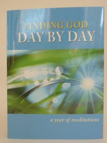Finding God Day by Day: A Year of Meditations