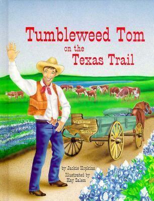 Tumbleweed Tom on the Texas Trail