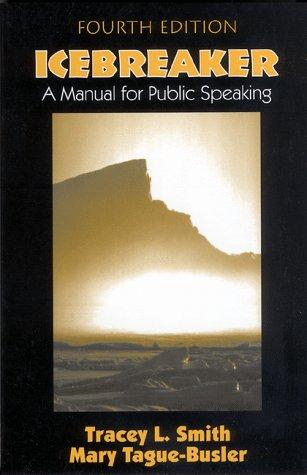 Icebreaker : A Manual for Public Speaking