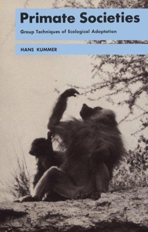 Primate Societies: Group Techniques of Ecological Adaptions