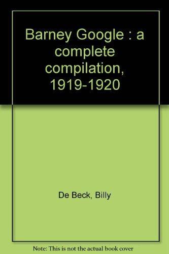 Barney Google : a complete compilation, 1919-1920