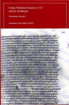 Codex Parisinus Graecus 1115 and Its Archetype