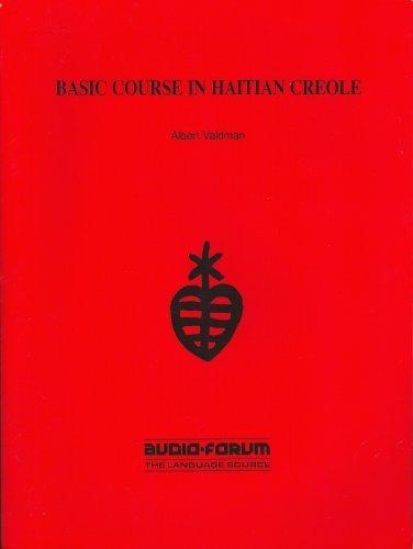 Haitian Creole, Basic Course (Book/Cassette Course)