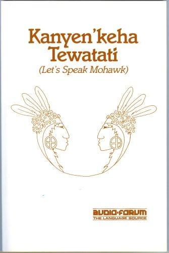 Let's Speak Mohawk (Book/Cassette Course)