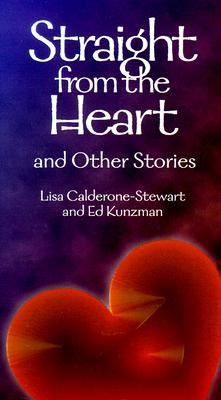 Straight from the Heart and Other Stories