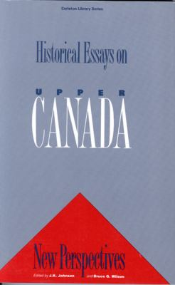 historical essays upper canada Read online now historical essays on upper canada book by mcgill queens press mqup ebook pdf at our library get historical essays on upper canada book by mcgill.