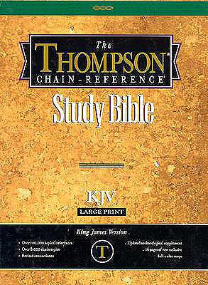 Thompson Chain-Reference Study Bible, Large Print (10 Point) Edition: King James Version (KJV), black bonded leather, thumb-indexed, gold-edged