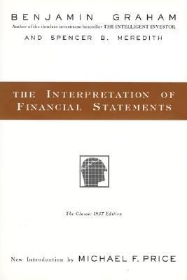 Interpretation of Financial Statements The Classic 1937 Edition