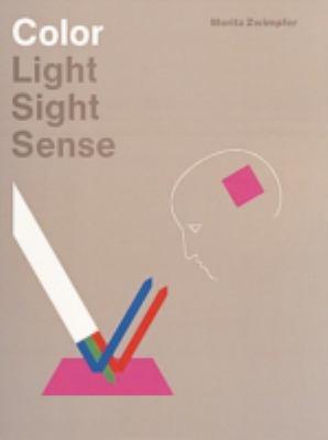 Color Light, Sight, Sense