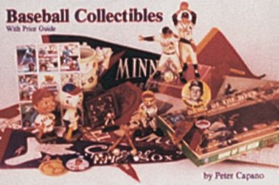 Baseball Collectibles With Price Guide
