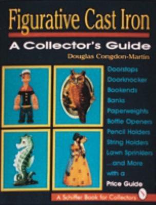 Figurative Cast Iron A Collector's Guide