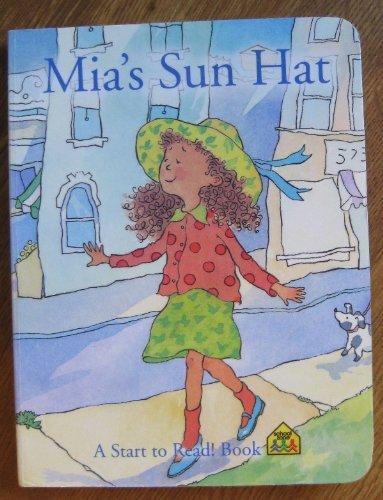 Mia's Sun Hat (A Start to Read Book)