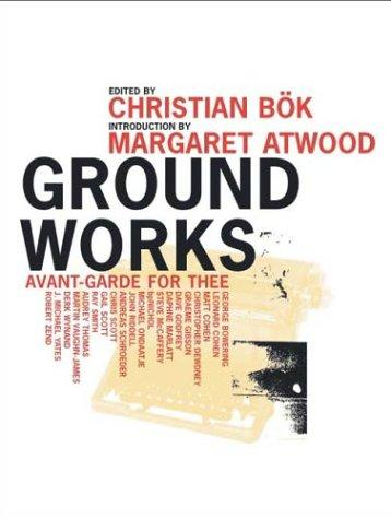 Ground Works: Avant-Garde for Thee