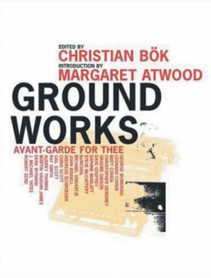 Ground Works Avante-Garde for Thee