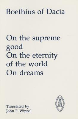 On the Supreme Good (Mediaeval Sources in Translation)