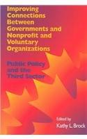 Improving Connections Between Governnments, Nonprofit and Voluntary Organizations (School of Policy Studies)