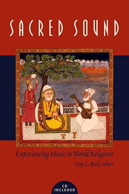 Sacred Sound Experiencing Music in World Religions