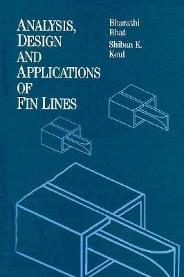 Analysis, Design and Applications of Fin Lines