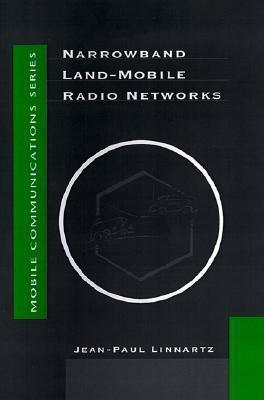 Narrowband Land-Mobile Radio Networks